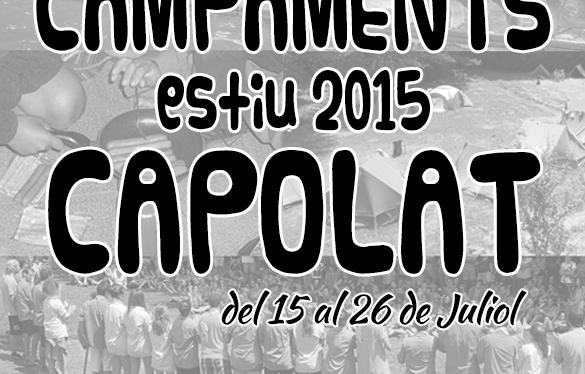 Campaments d'Estiu 2015 a Capolat, del 15 al 26 deJuliol